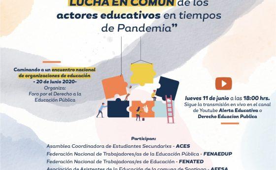 """4to Conversatorio """"Ciclo de Formación en Pandemia"""" Hacia una agenda de LUCHA EN COMÚN de los actores educativos"""