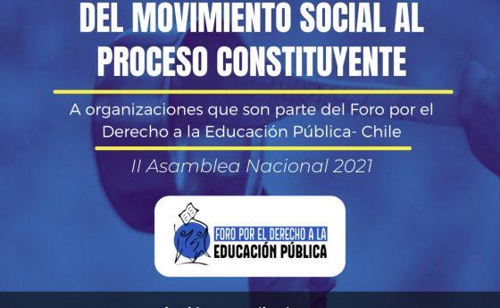 """II Asamblea Nacional Foro por el Derecho a la Educación Pública """"El Derecho a la Educación: Del Movimiento Social al Proceso Constituyente"""" (17 julio, 2021)"""